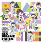 Six Shame Faces [ED 2]
