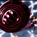 Gear 4th : King Kong Gun - Luffy
